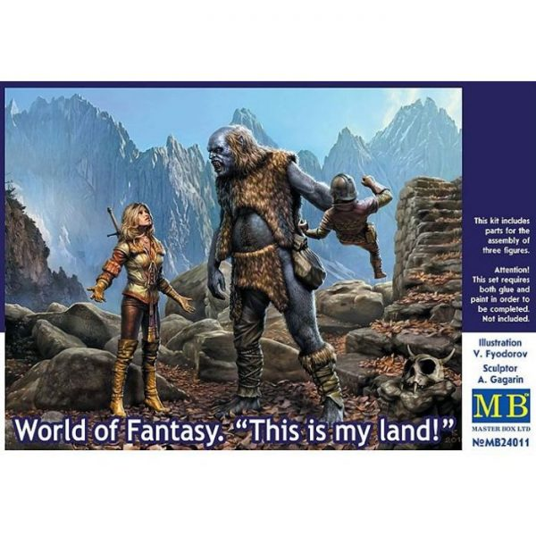 """1/24 World of Fantasy. """"This is my land!"""""""